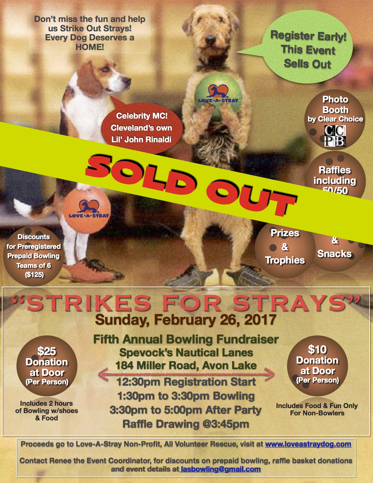 5th Annual Strikes for Strays/Sold Out